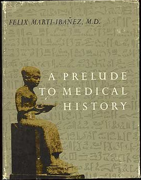 A Prelude to Medical History