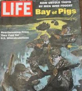 Life Magazine Cover Bay of Pigs Invasion